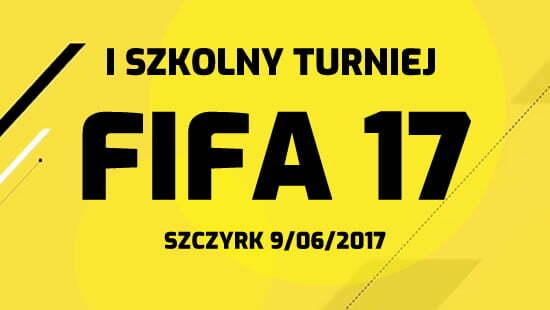Szkolny Turniej FIFA17 Szczyrk 9/06/17